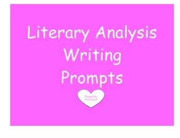 Literary Analysis Writing Prompts Aligned to Common Core