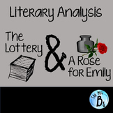 """Literary Analysis of """"The Lottery"""" & """"A Rose for Emily"""" {CCSS}"""
