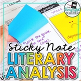 Literary Analysis with Sticky Notes: Activities, Writing,