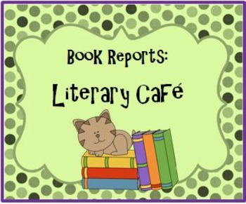 Book Report Assignment: Literary Cafe
