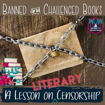 Literary Censorship and Banned Books Lesson Mini Unit
