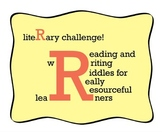 Literary Challenge! Reading and Writing Riddles for Really