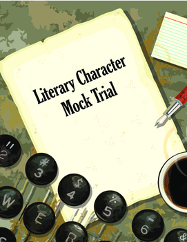 Literary Character Mock Trial