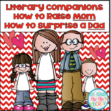 Literary Companions...How to Raise Mom and Surprise Dad!