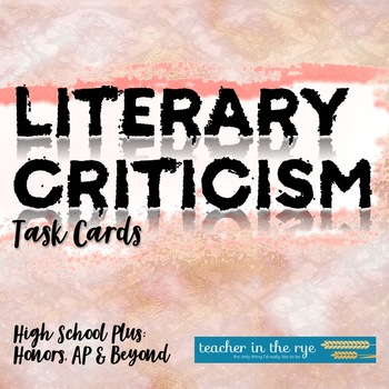 Literary Criticism Task Cards - Critical Approaches for Wr