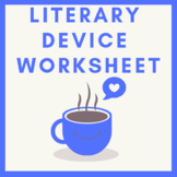 Literary Device Worksheet  with Answers and Notes