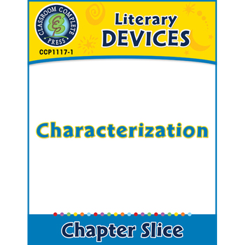 Literary Devices: Characterization Gr. 5-8
