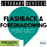 Literary Devices Mini-Unit:  Flashbacks and Foreshadowing Lessons - 3-Days