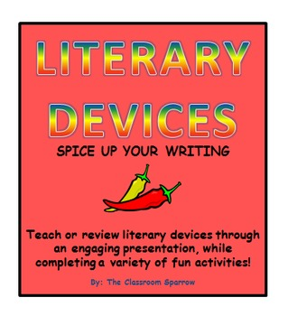 Literary Devices Presentation & Activities (Spice up your writing!)