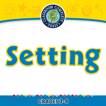 Literary Devices: Setting - PC Gr. 3-8