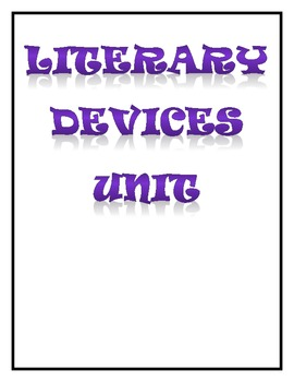 Literary Devices Unit