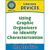 Literary Devices: Graphic Organizers to Identify Characterization
