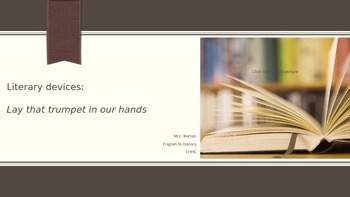 Literary Devices in Lay That Trumpet In Our Hands