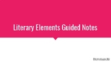 Literary Elements Guided Notes and Worksheet