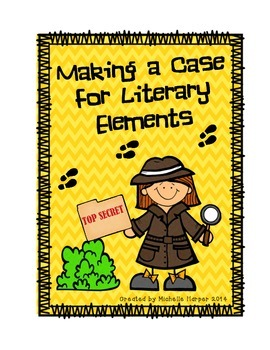 Literary Elements (Make a Case For...)