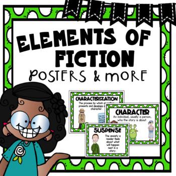 Story Elements  ~ Elements of Fiction