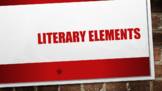 Literary Elements Presentation and Reference Sheet