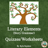 Literary Elements (Story Grammar) Quizzes and Worksheets