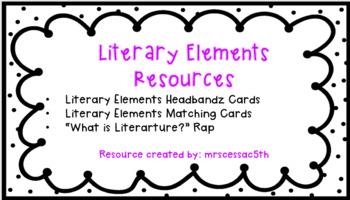 Literary Elements Resources & Rap