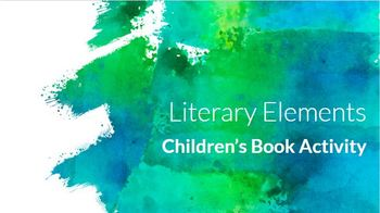 Literary Elements Review: Children's Book Activity for Secondary ELA