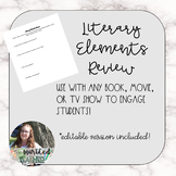Literary Elements Review or Warm Up: Used With ANY movie, show, or book!