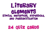 Literary Elements - Simile, Metaphor, Hyperbole, and Personification Quiz Cards
