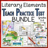 LITERARY ELEMENTS UNITS: TEACH, PRACTICE, TEST BUNDLE- MID
