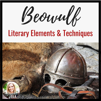 Literary Elements & Techniques in Beowulf-- PowerPoint