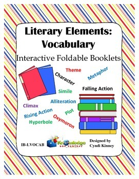 Literary Elements: VOCABULARY Interactive Foldable Booklets