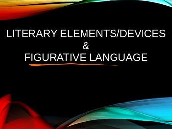 Literary Elements and Devices Jumbo Power Point