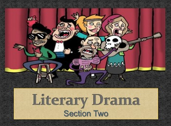 Literary Elements in Drama (Section 2 out of 2)