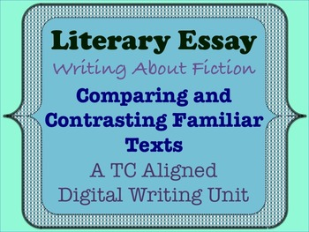 Literary Essay - Comparing and Contrasting Familiar Texts