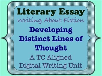 Literary Essay - Developing Distinct Lines of Thought