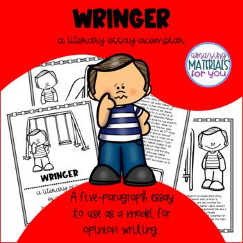 Literary Essay Exemplar - Wringer