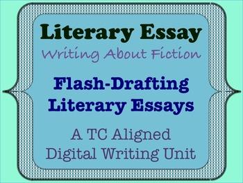 Literary Essay - Flash Drafting Literary Essays
