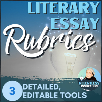 literary essay rubric by relentless innovation  tpt literary essay rubric