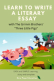 Literary Essay Skeleton- Learning with The Three Little Pigs