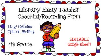 Literary Essay Teacher Checklist - Lucy Calkins - Opinion Writing - 4th Grade