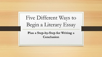 Literary Essay—Writing the Introduction and Conclusion—Middle School and Beyond