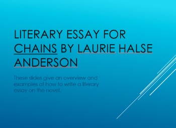 Literary Essay for CHAINS by Laurie Halse Anderson