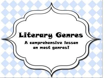 Literary Genres- A Comprehensive Lesson on Most Genres!