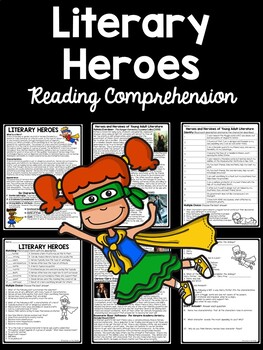 Literary Hero, Young Adult Literary Heroes Reading Comprehension Worksheet,