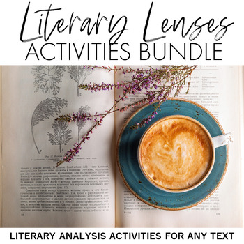 Literary Lens Bundle: Literary Theory Activities
