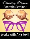 Literary Lenses Socratic Seminar Discussion Activity