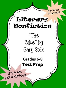 Literary Nonfiction STAAR formatted questions for The Bike by Gary Soto