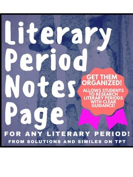 Literary Period Notes