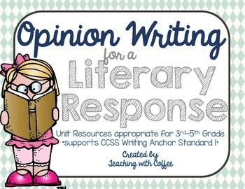 Literary Response Opinion Essay Unit- Grades 3-5