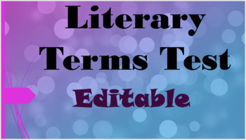 Literary Term Test EDITABLE - 35 Multiple Choice Questions, Key, & Study Guide