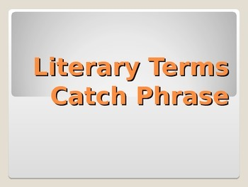 Literary Terms Catch Phrase Game