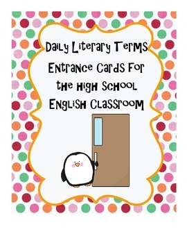 Literary Terms: Daily Entrance Formative Assessment